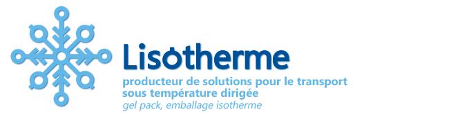 Lisotherme : producteur de solutions pour le transport sous température dirigée
